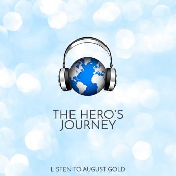 AugustGold_Listen_TheHerosJourney